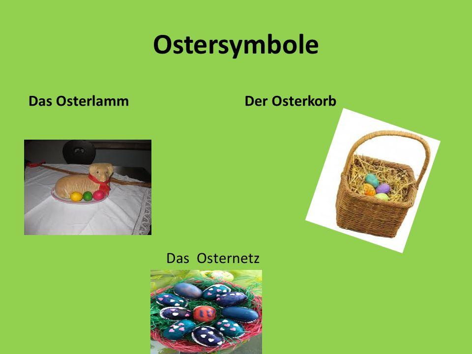 Ostersymbole Das Osterlamm Der Osterkorb Das Osternetz