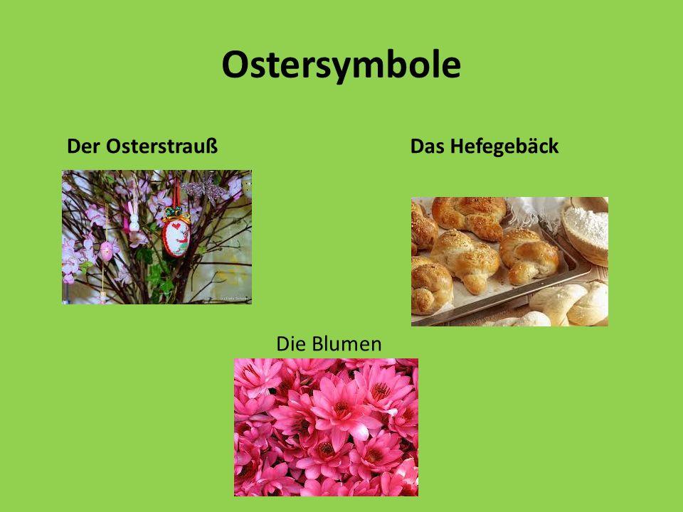 Ostersymbole Der Osterstrauß Das Hefegebäck Die Blumen