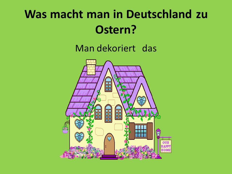 Was macht man in Deutschland zu Ostern