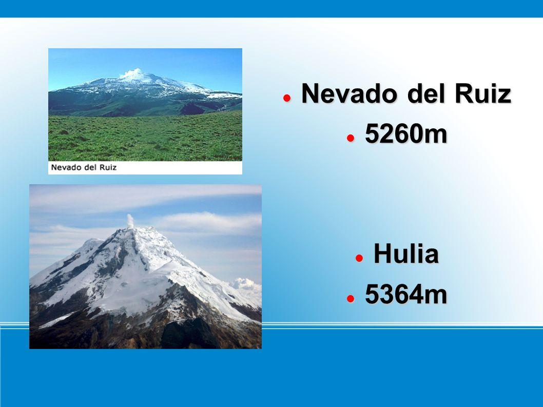 Nevado del Ruiz 5260m Hulia 5364m