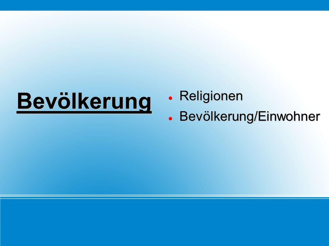 Bevölkerung Religionen Bevölkerung/Einwohner