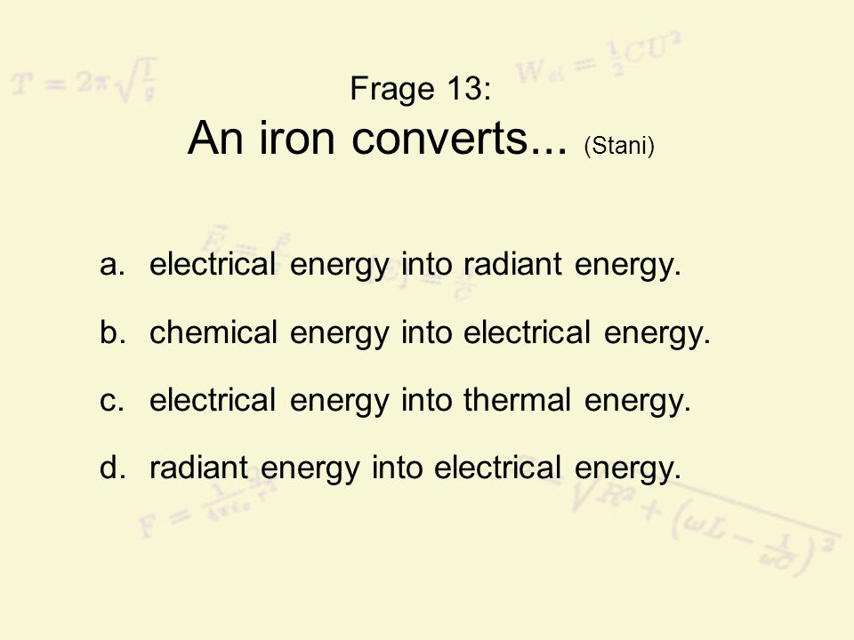 Frage 13: An iron converts... (Stani)
