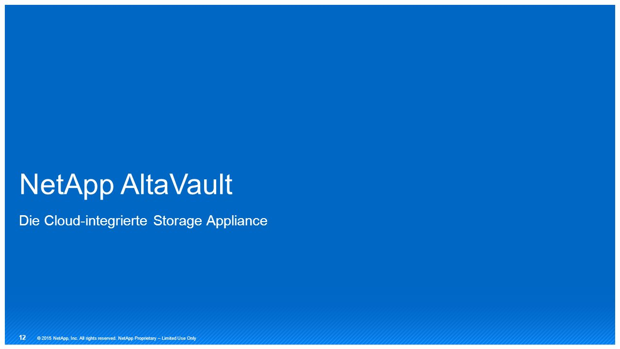 NetApp AltaVault Die Cloud-integrierte Storage Appliance