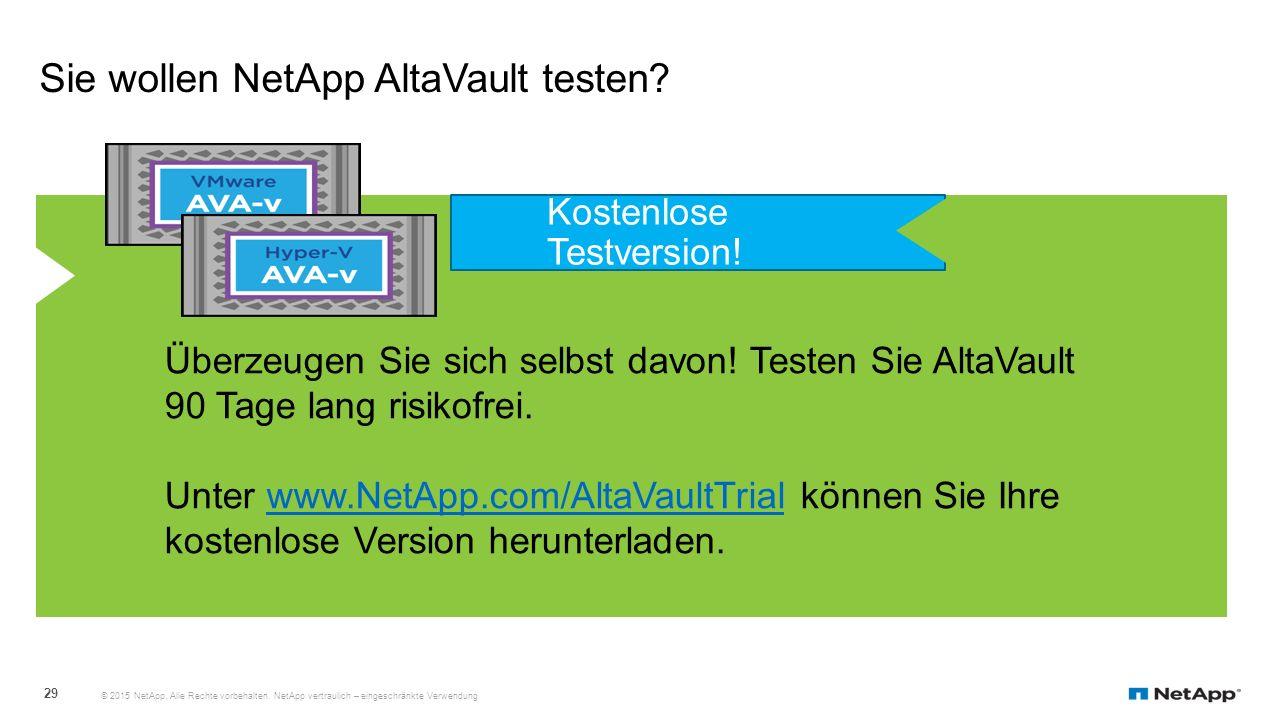 Sie wollen NetApp AltaVault testen