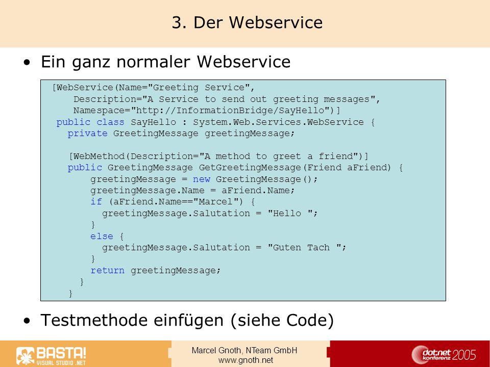 Ein ganz normaler Webservice