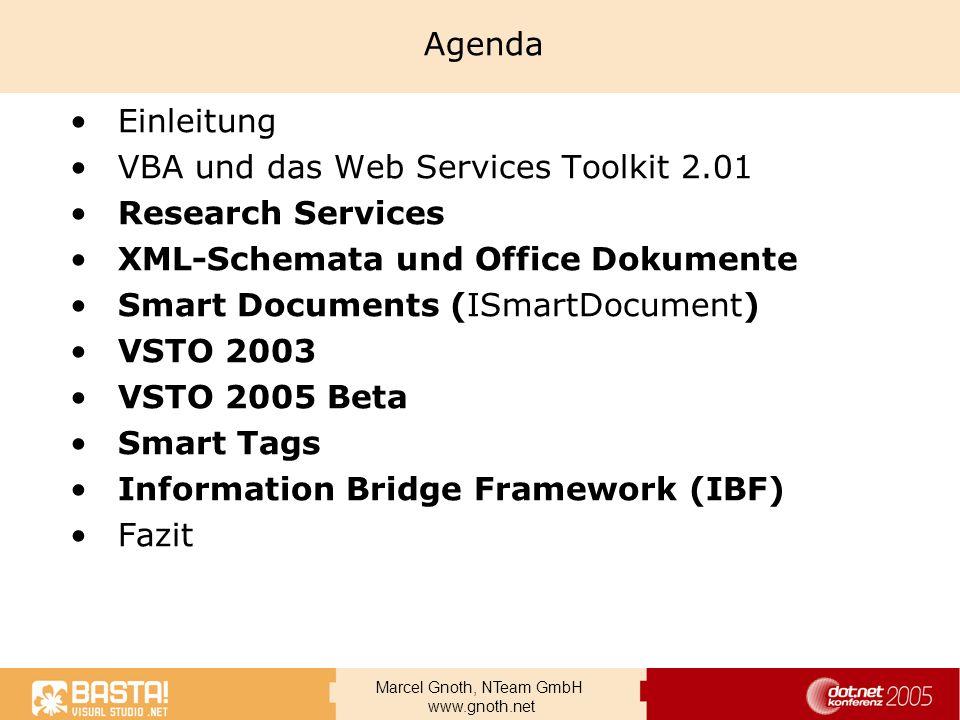 AgendaEinleitung. VBA und das Web Services Toolkit 2.01. Research Services. XML-Schemata und Office Dokumente.