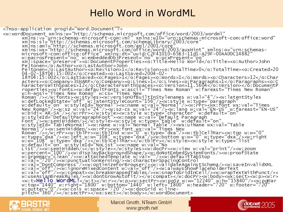 Hello Word in WordML < mso-application progid= Word.Document >