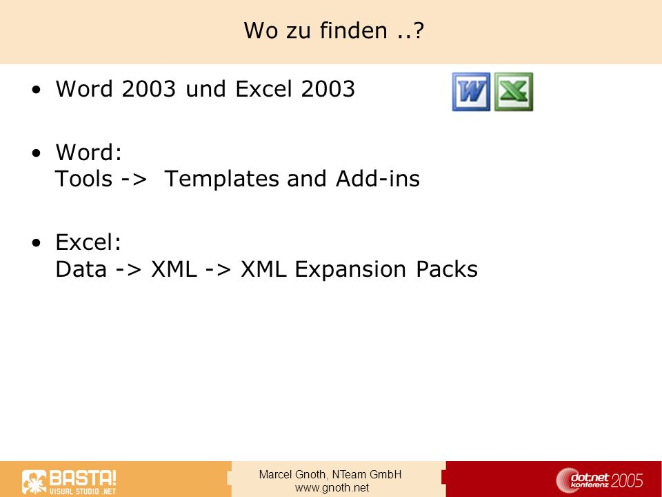 Wo zu finden ... Word 2003 und Excel 2003. Word: Tools -> Templates and Add-ins.