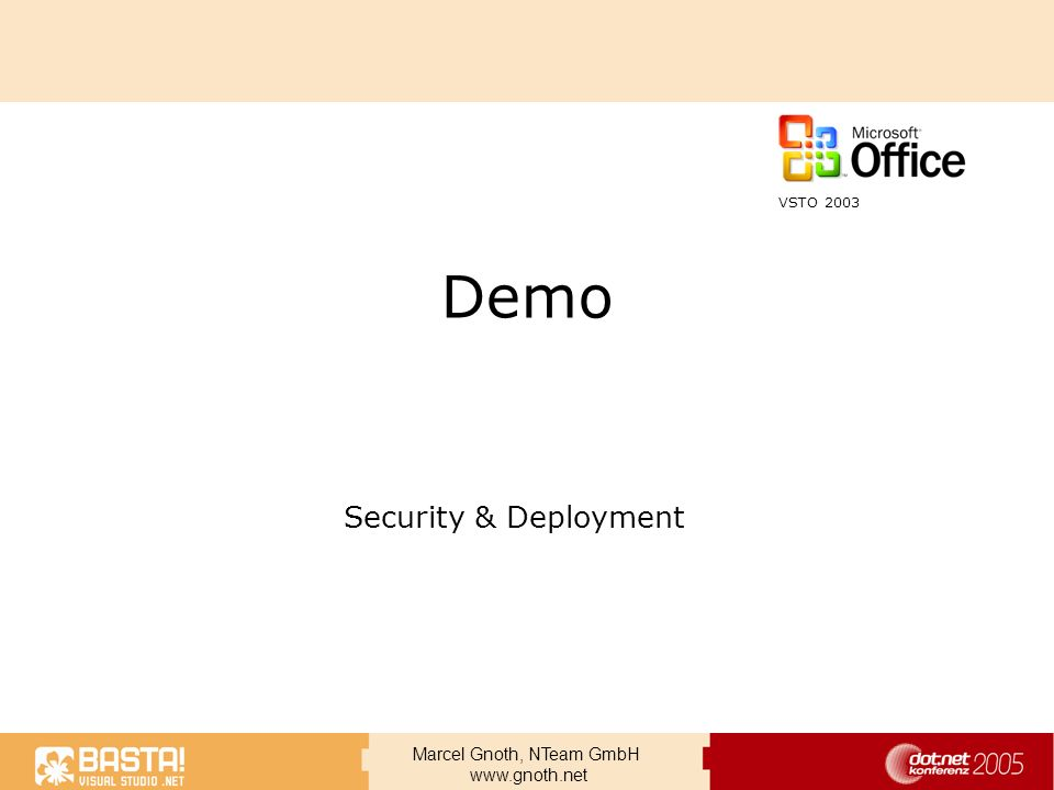 VSTO 2003 Demo Security & Deployment