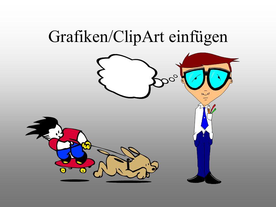 Grafiken/ClipArt einfügen