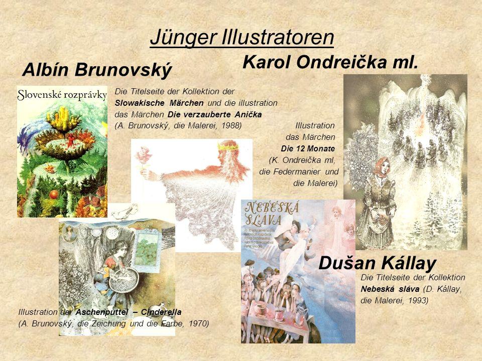 Jünger Illustratoren Karol Ondreička ml. Albín Brunovský Dušan Kállay