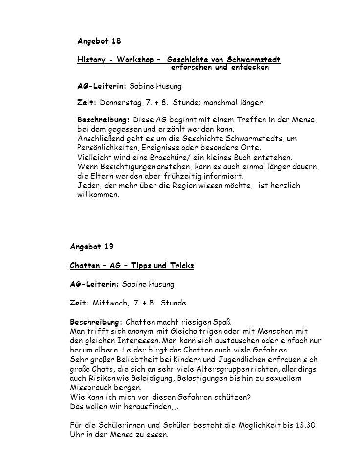 Angebot 18 History - Workshop – Geschichte von Schwarmstedt erforschen und entdecken. AG-Leiterin: Sabine Husung.