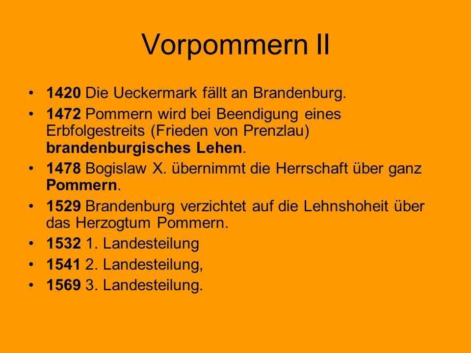 Vorpommern II 1420 Die Ueckermark fällt an Brandenburg.