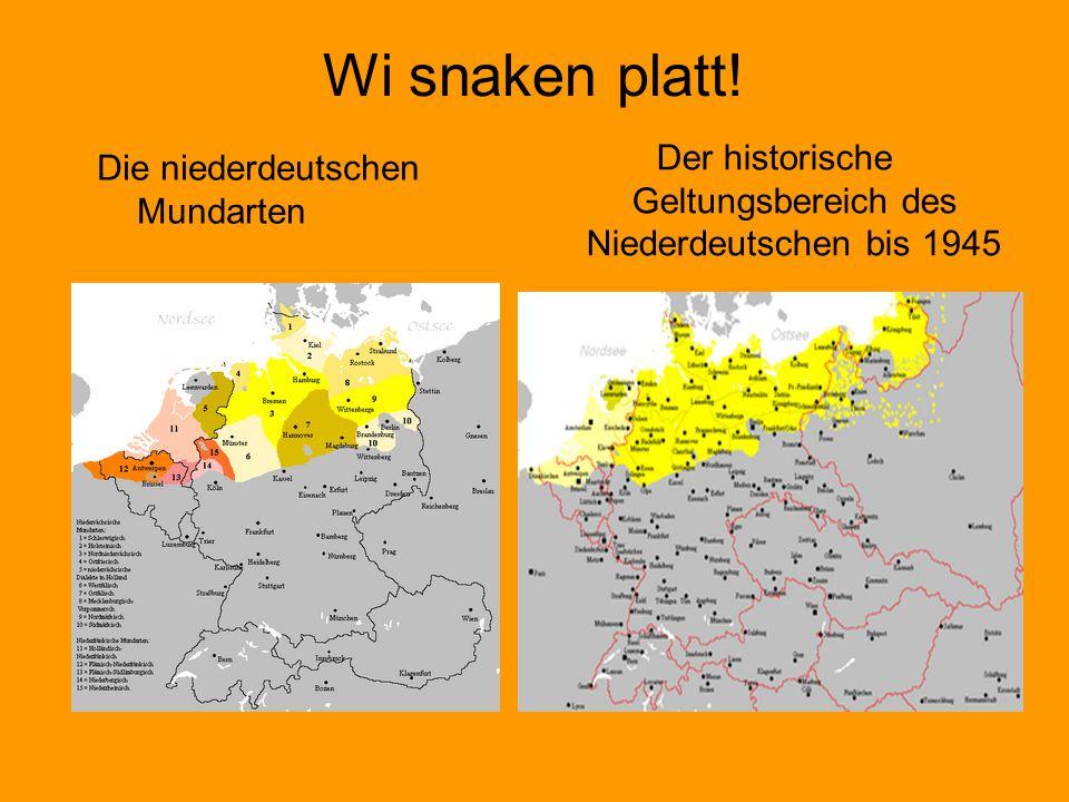 Der historische Geltungsbereich des Niederdeutschen bis 1945