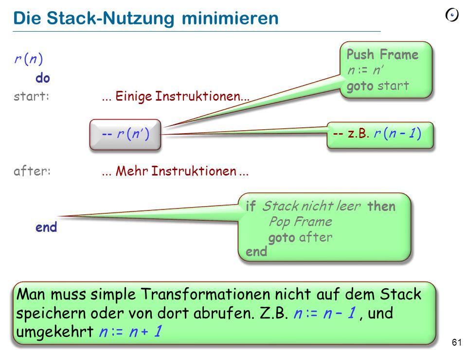 Die Stack-Nutzung minimieren