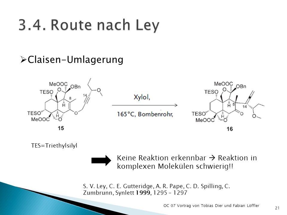 3.4. Route nach Ley Claisen-Umlagerung