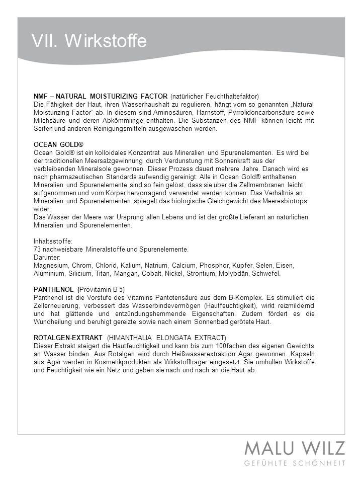 VII. Wirkstoffe NMF – NATURAL MOISTURIZING FACTOR (natürlicher Feuchthaltefaktor)