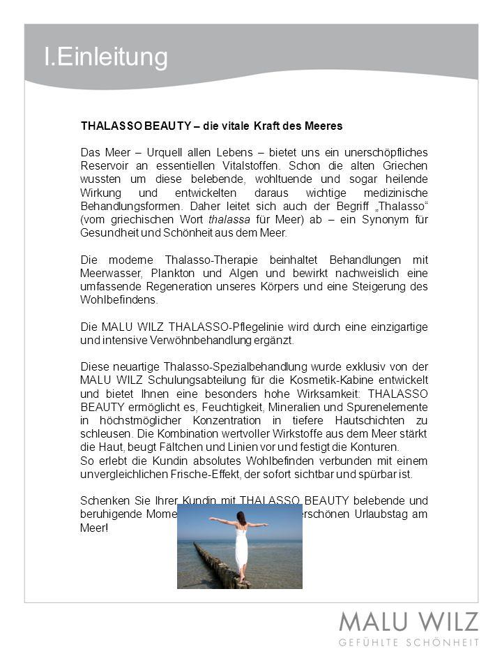 I.Einleitung THALASSO BEAUTY – die vitale Kraft des Meeres