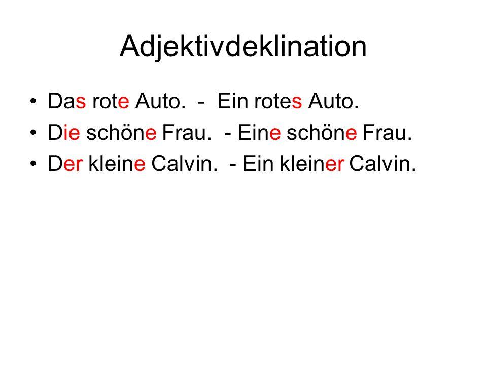 Adjektivdeklination Das rote Auto. - Ein rotes Auto.