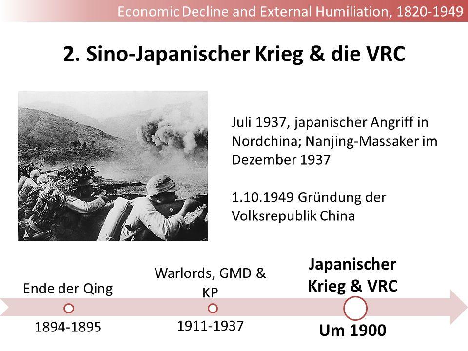 2. Sino-Japanischer Krieg & die VRC