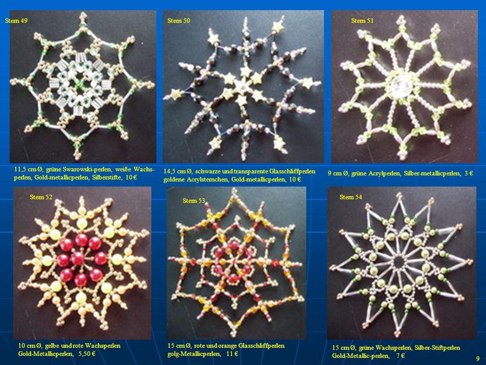 Stern 49 Stern 50. Stern 51. 11,5 cm Ø, grüne Swarowski-perlen, weiße Wachs-perlen, Gold-metallicperlen, Silberstifte, 10 €
