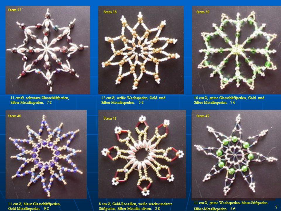 Stern 37 Stern 38. Stern 39. 11 cm Ø, schwarze Glasschliffperlen, Silber-Metallicperlen. 7 €
