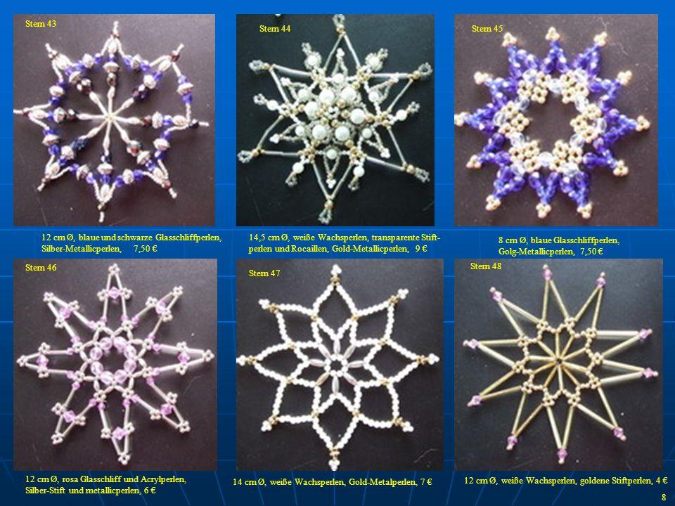 Stern 43 Stern 44. Stern 45. 12 cm Ø, blaue und schwarze Glasschliffperlen, Silber-Metallicperlen, 7,50 €