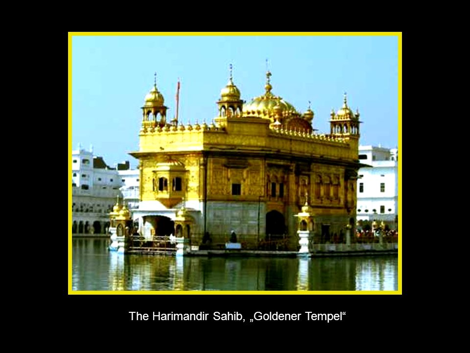 "The Harimandir Sahib, ""Goldener Tempel"