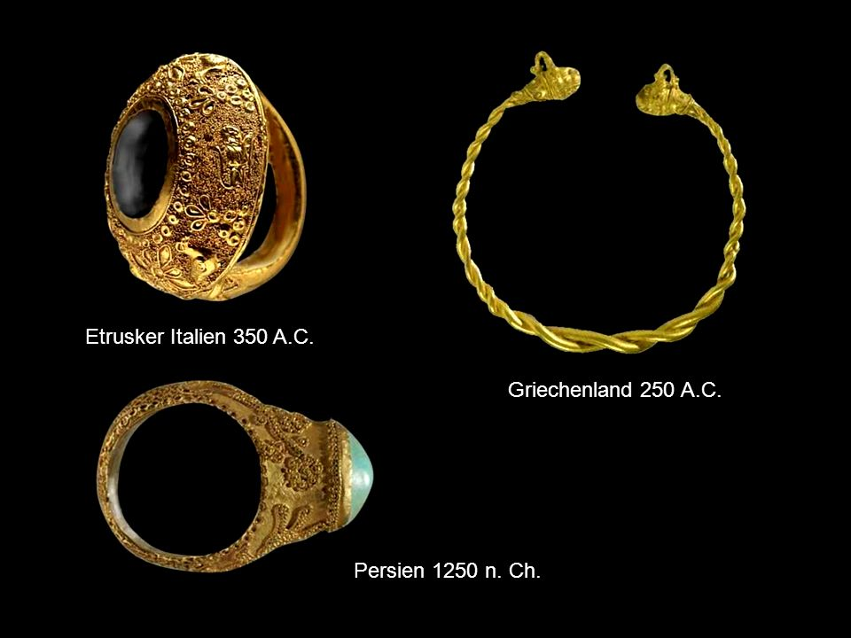 Etrusker Italien 350 A.C. Griechenland 250 A.C. Persien 1250 n. Ch.