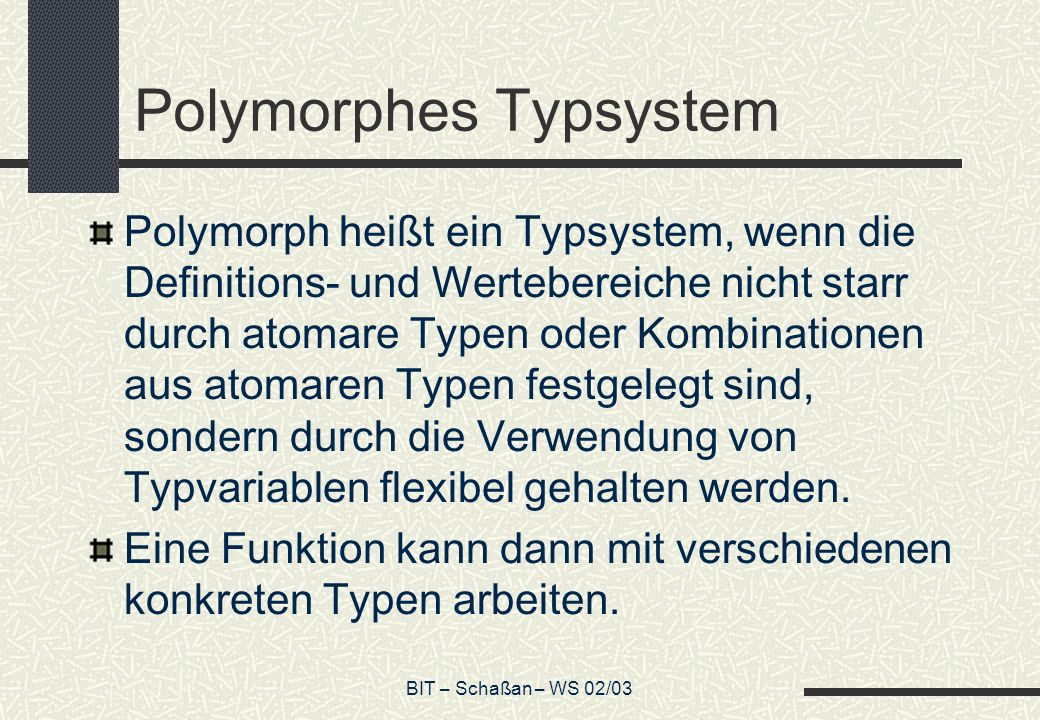 Polymorphes Typsystem