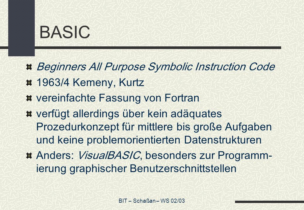 BASIC Beginners All Purpose Symbolic Instruction Code