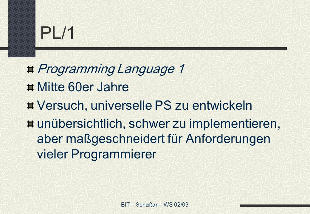 PL/1 Programming Language 1 Mitte 60er Jahre