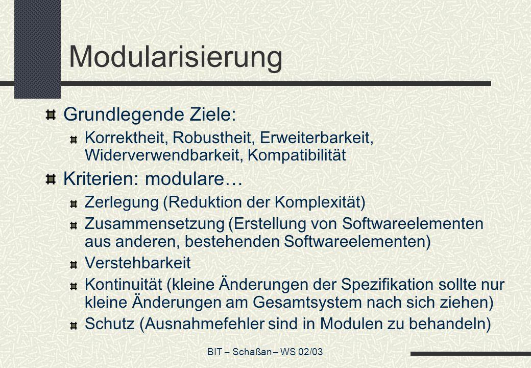 Modularisierung Grundlegende Ziele: Kriterien: modulare…