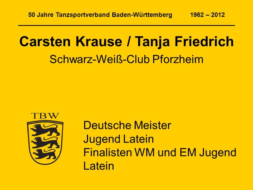 Carsten Krause / Tanja Friedrich