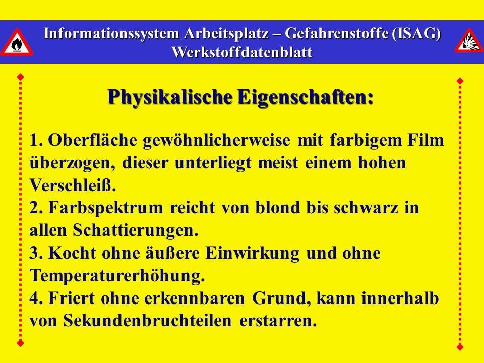 Physikalische Eigenschaften: