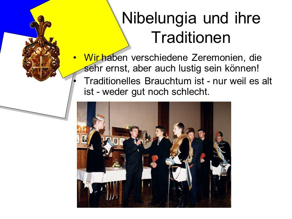 Nibelungia und ihre Traditionen