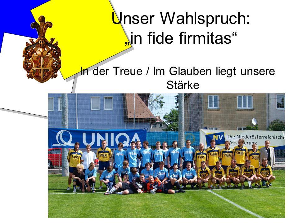 """Unser Wahlspruch: """"in fide firmitas"""