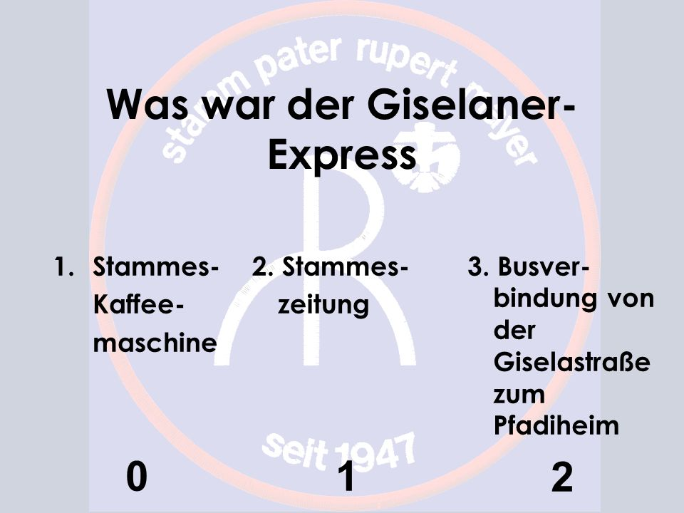 Was war der Giselaner-Express
