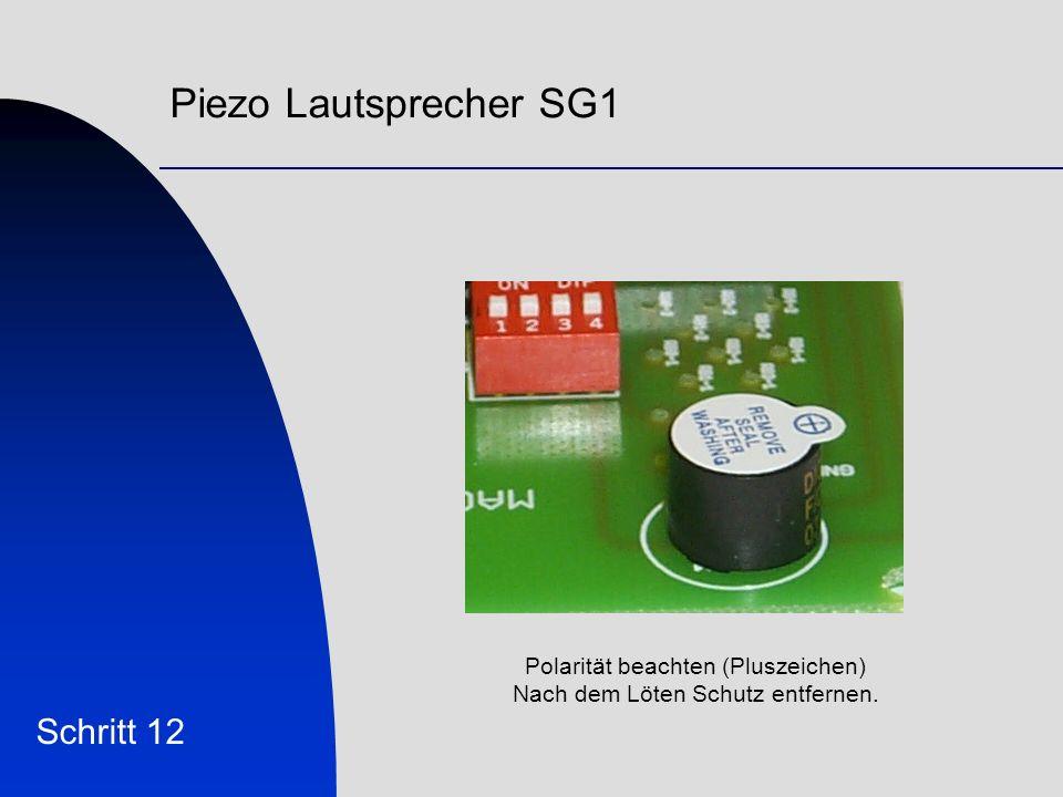 Piezo Lautsprecher SG1 Schritt 12 Polarität beachten (Pluszeichen)