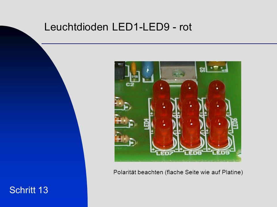 Leuchtdioden LED1-LED9 - rot