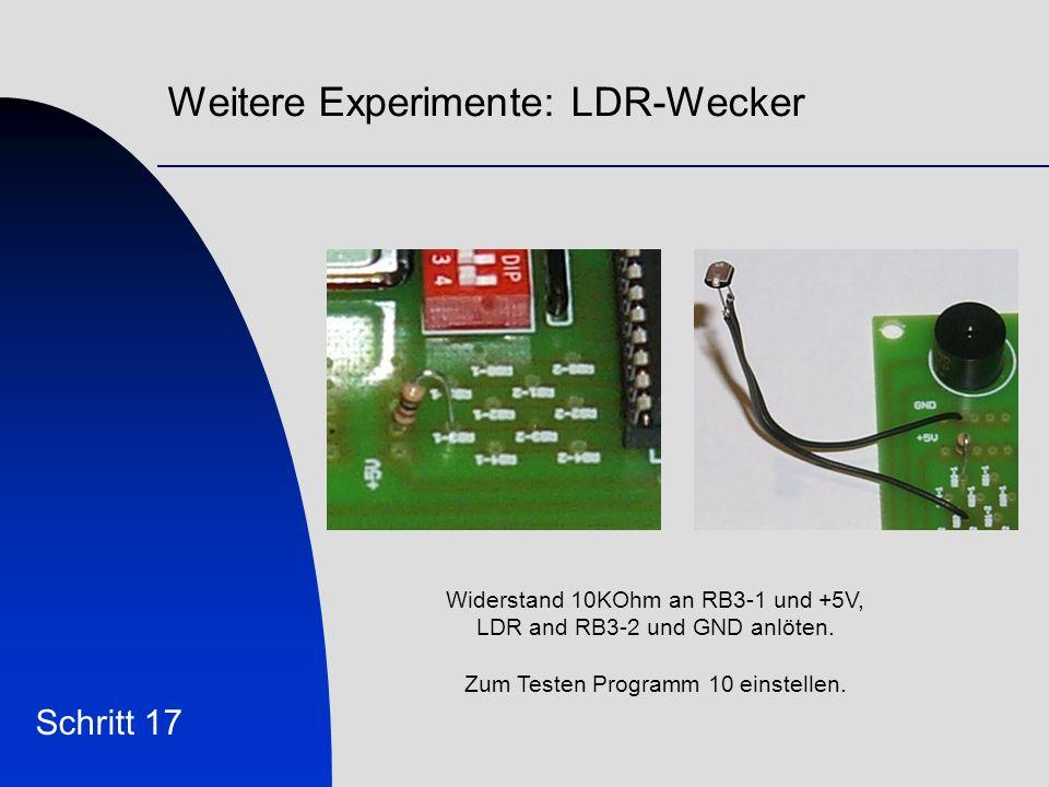 Weitere Experimente: LDR-Wecker