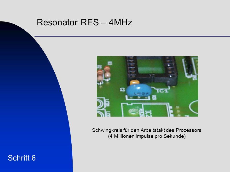 Resonator RES – 4MHz Schritt 6