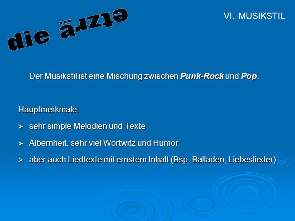 MUSIKSTIL Der Musikstil ist eine Mischung zwischen Punk-Rock und Pop.