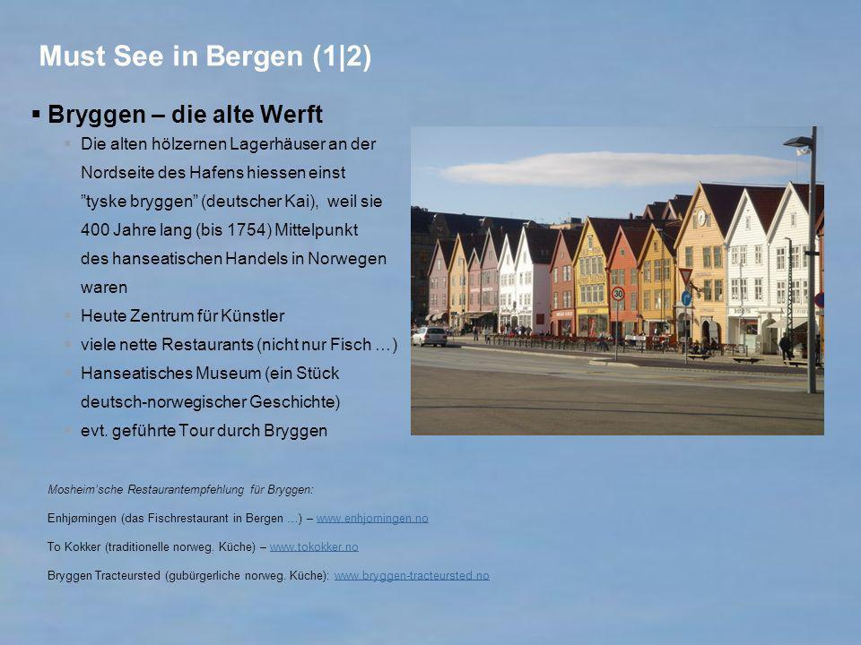 Must See in Bergen (1|2) Bryggen – die alte Werft