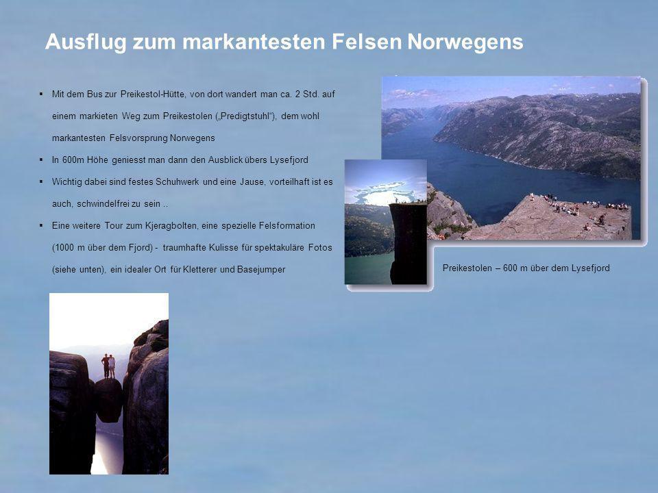 Ausflug zum markantesten Felsen Norwegens