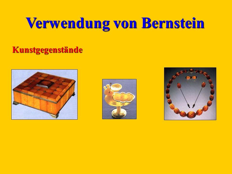 Verwendung von Bernstein