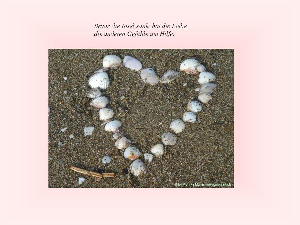 Bevor die Insel sank, bat die Liebe die anderen Gefühle um Hilfe: