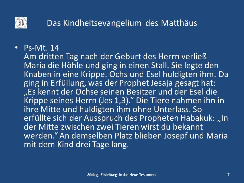 Das Kindheitsevangelium des Matthäus