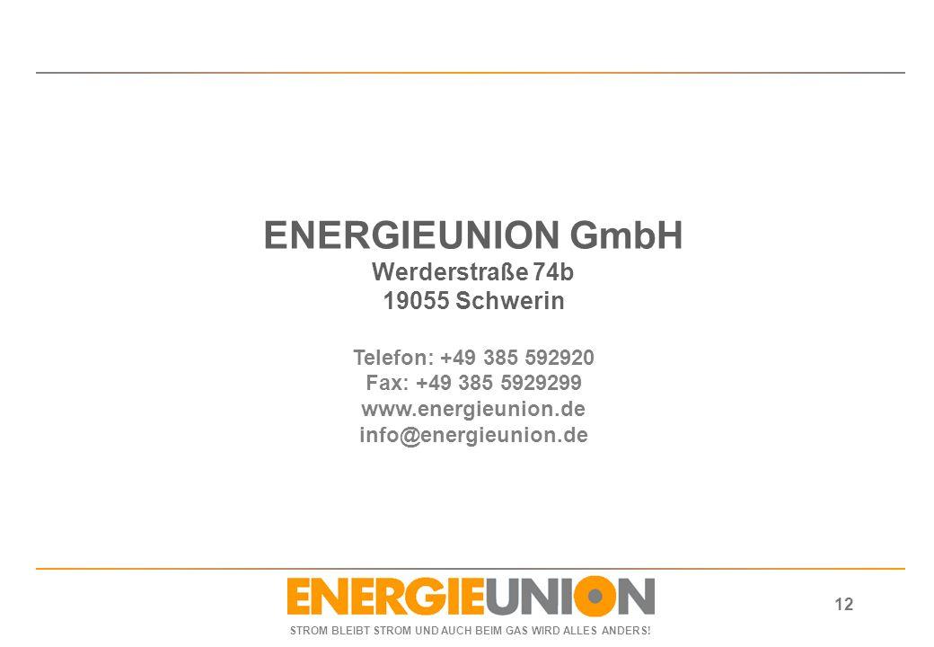 ENERGIEUNION GmbH Werderstraße 74b 19055 Schwerin