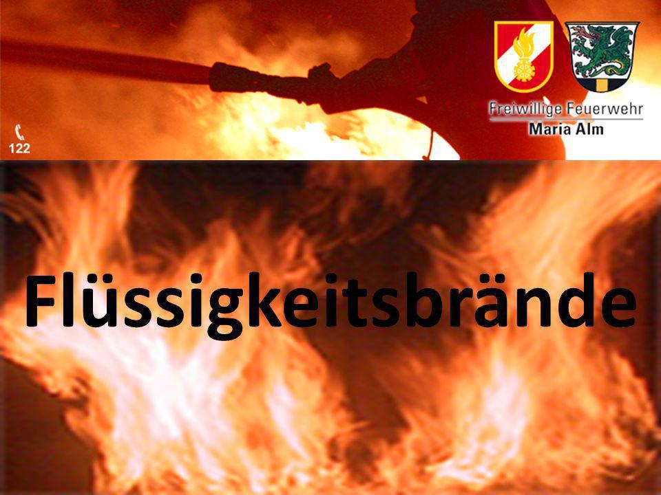 Flüssigkeitsbrände Flüssigkeitsbrände Flüssigkeitsbrände